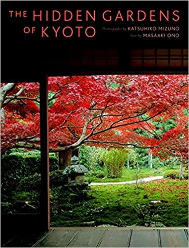 Hidden Gardens of Kyoto 1
